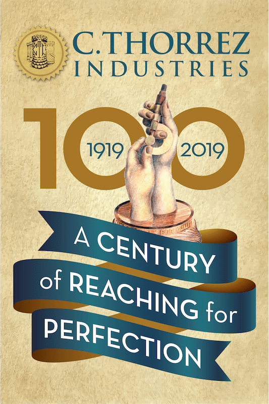 C. Thorrez Industries 100 Year Anniversary